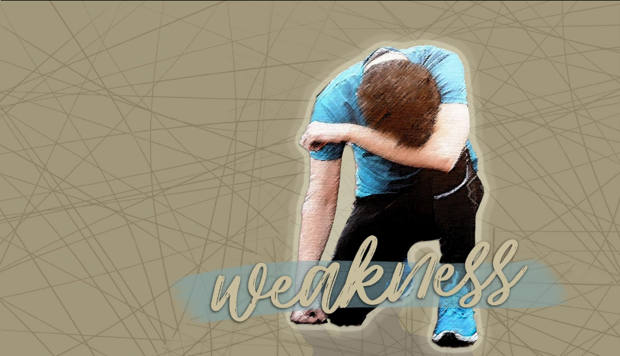 Part 1: Grounded in Weakness